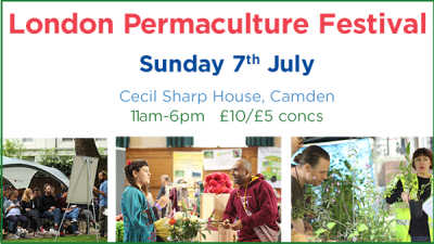 London Permaculture Festival, 7th July, Cecil Sharp house